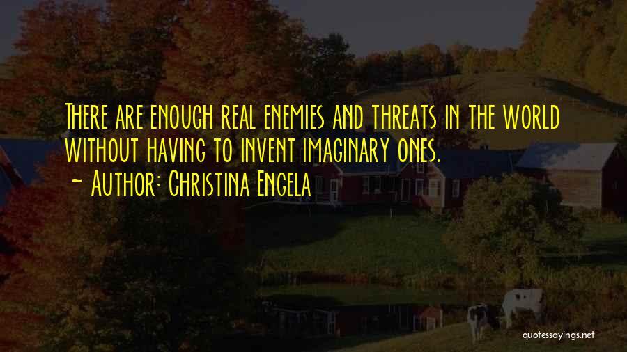 Imaginary World Quotes By Christina Engela
