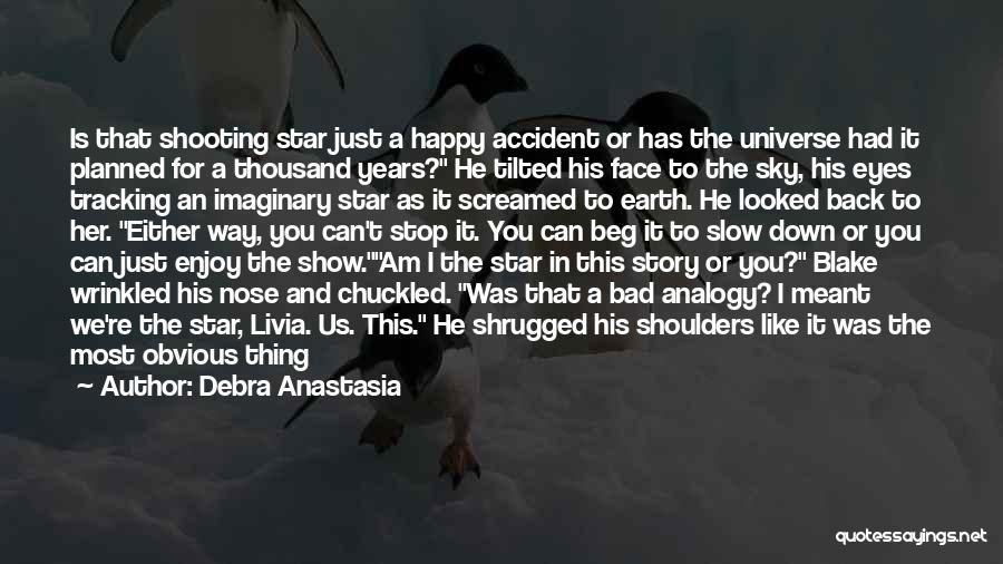 Imaginary World Quotes By Debra Anastasia