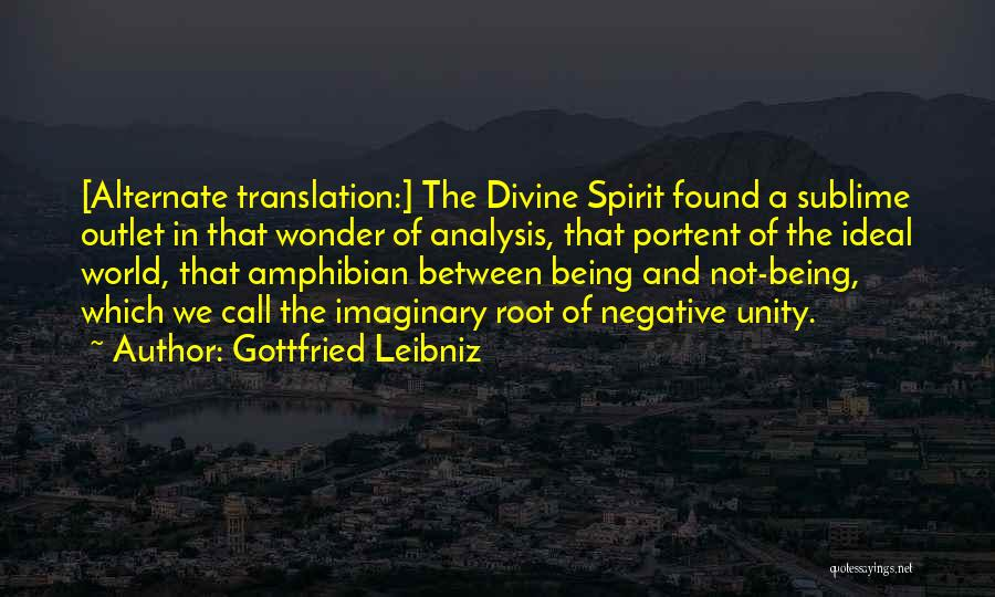 Imaginary World Quotes By Gottfried Leibniz
