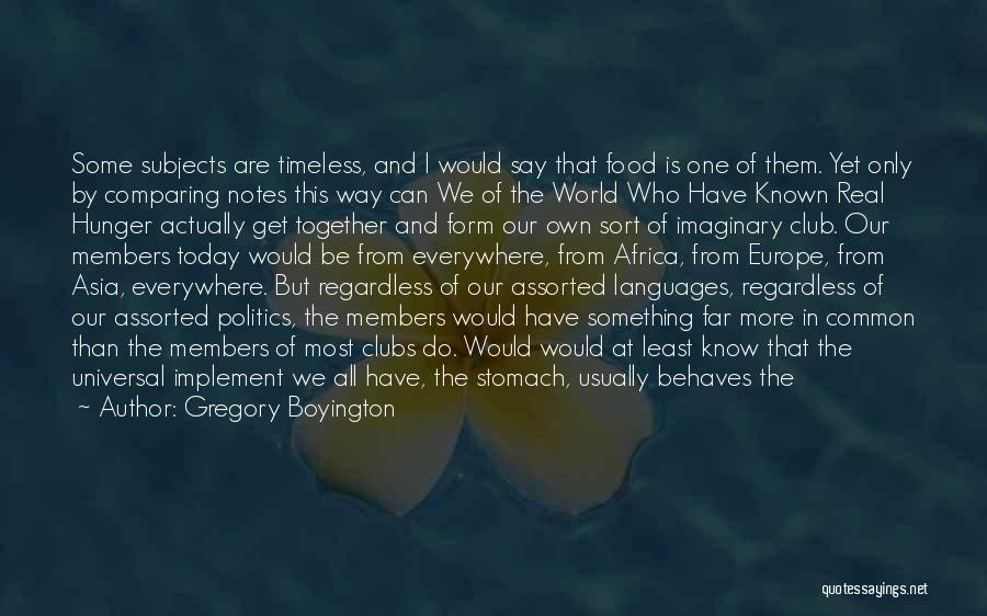 Imaginary World Quotes By Gregory Boyington