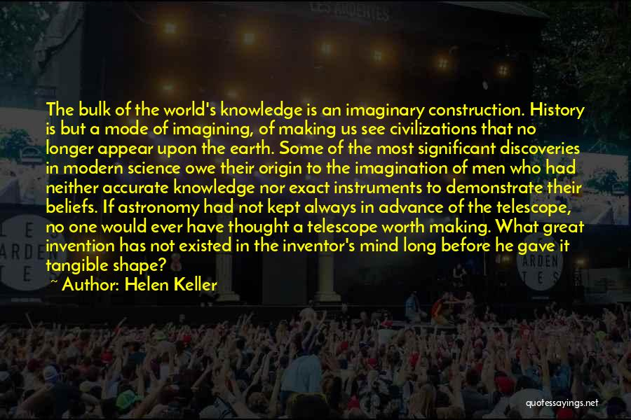 Imaginary World Quotes By Helen Keller