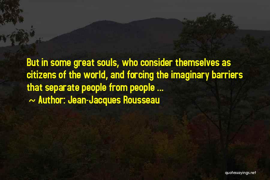 Imaginary World Quotes By Jean-Jacques Rousseau