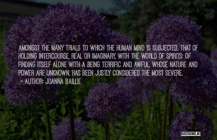 Imaginary World Quotes By Joanna Baillie