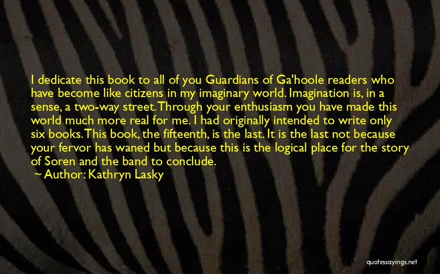Imaginary World Quotes By Kathryn Lasky