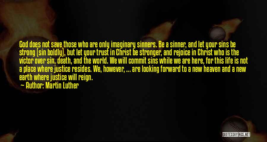 Imaginary World Quotes By Martin Luther