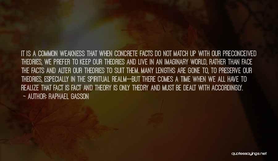 Imaginary World Quotes By Raphael Gasson