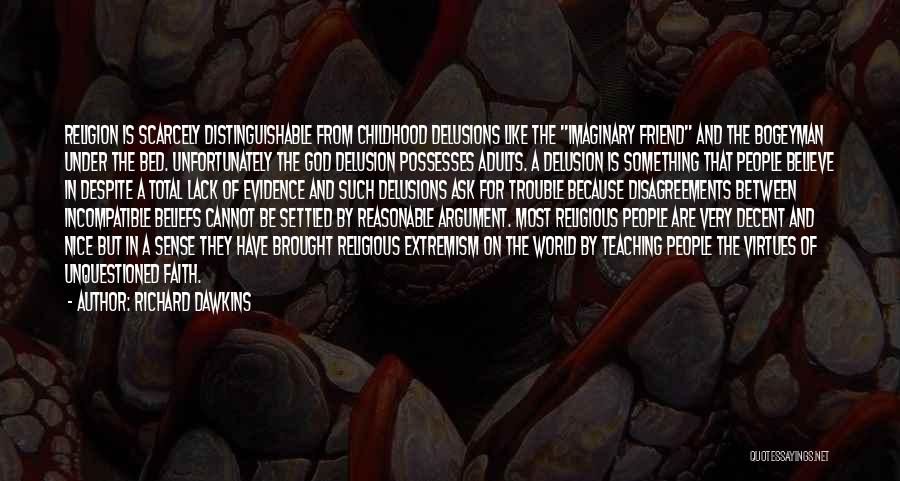 Imaginary World Quotes By Richard Dawkins