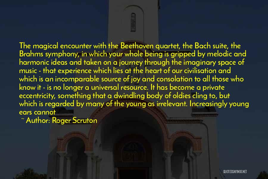 Imaginary World Quotes By Roger Scruton