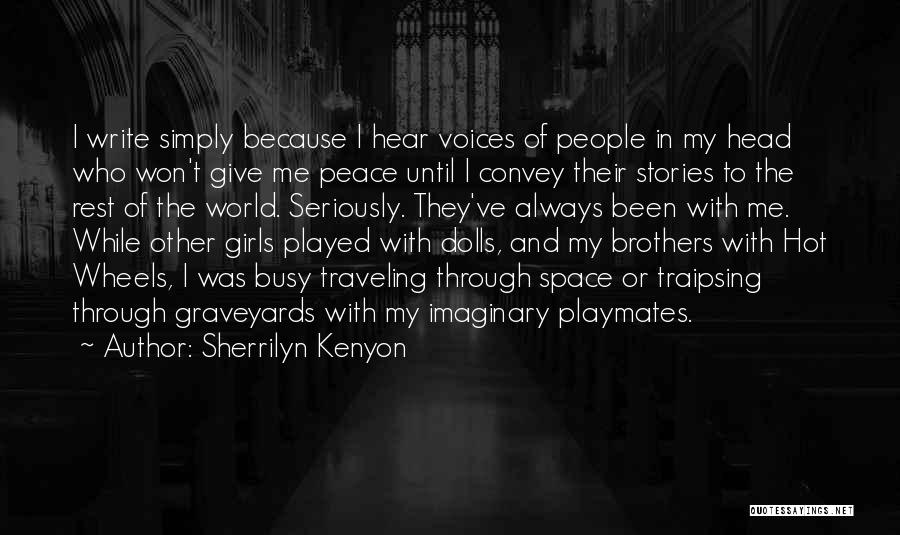 Imaginary World Quotes By Sherrilyn Kenyon
