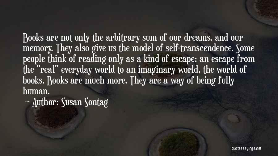 Imaginary World Quotes By Susan Sontag