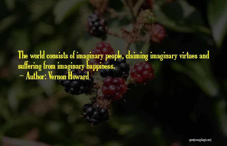 Imaginary World Quotes By Vernon Howard