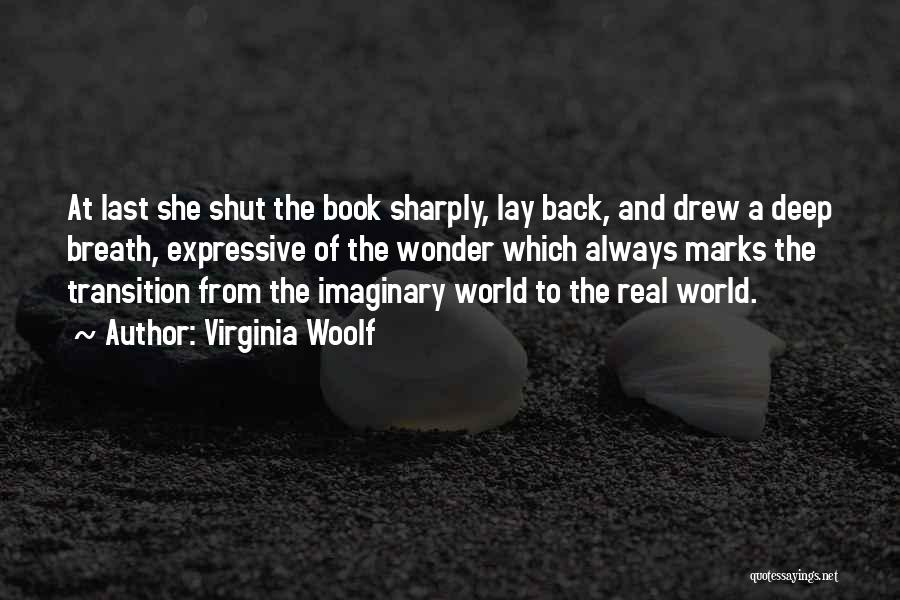 Imaginary World Quotes By Virginia Woolf