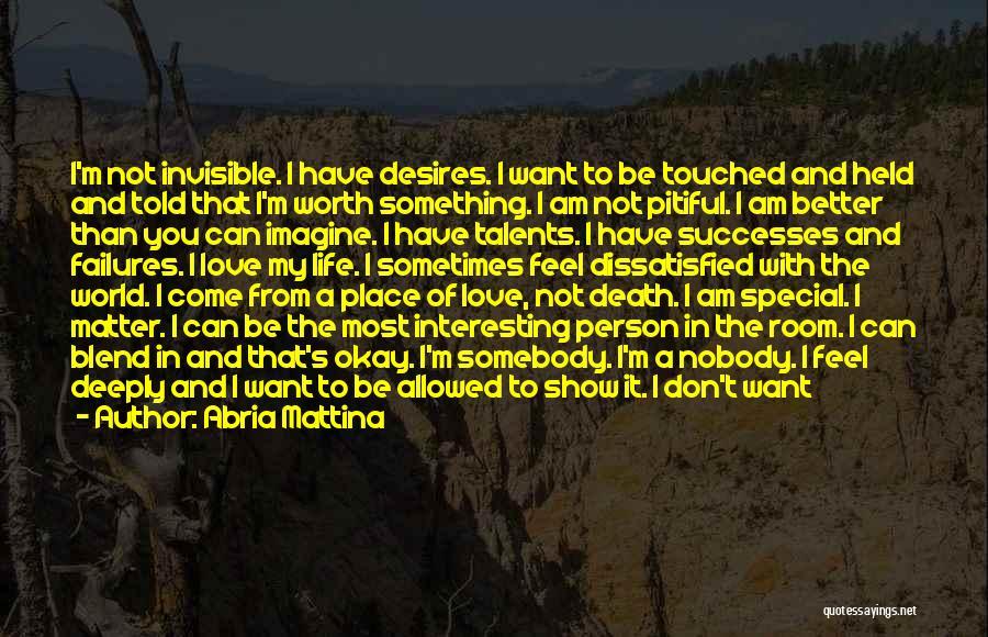 Imagine A Place Quotes By Abria Mattina