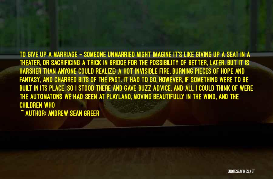 Imagine A Place Quotes By Andrew Sean Greer