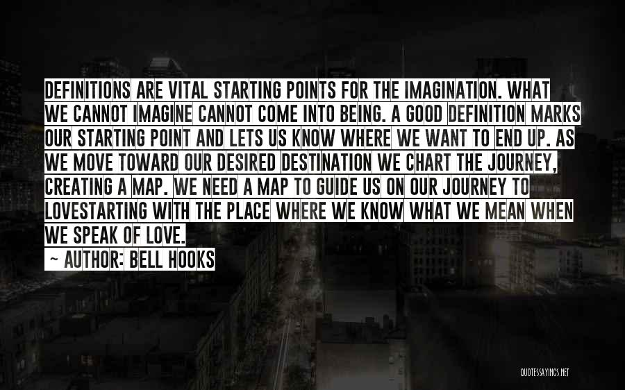 Imagine A Place Quotes By Bell Hooks