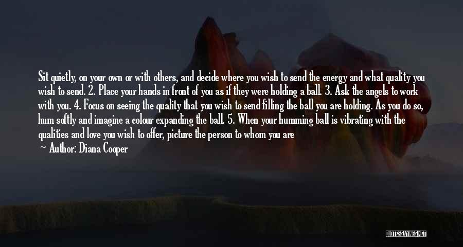 Imagine A Place Quotes By Diana Cooper