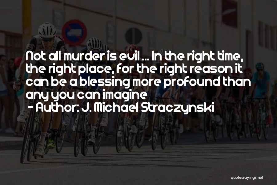 Imagine A Place Quotes By J. Michael Straczynski