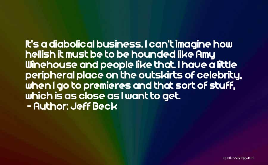 Imagine A Place Quotes By Jeff Beck