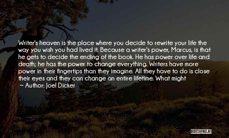 Imagine A Place Quotes By Joel Dicker