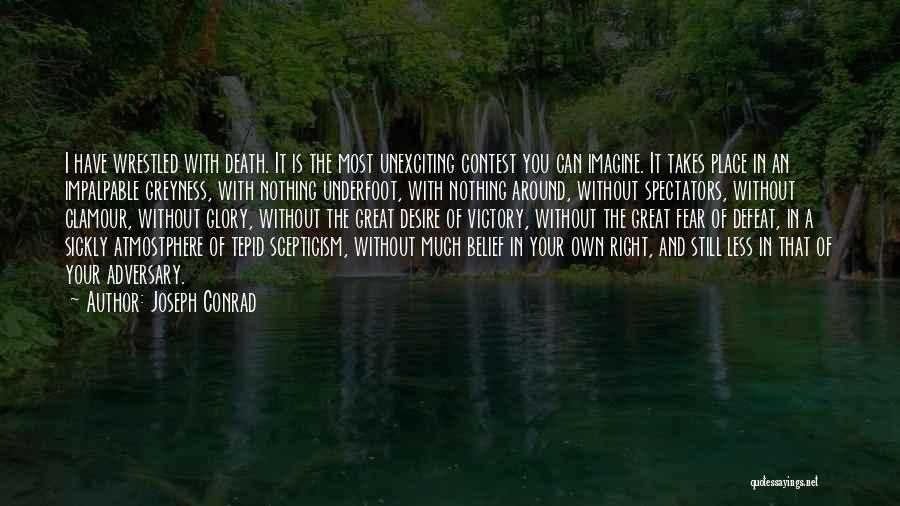 Imagine A Place Quotes By Joseph Conrad