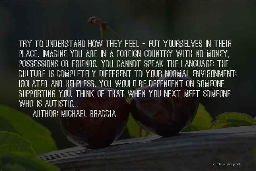 Imagine A Place Quotes By Michael Braccia