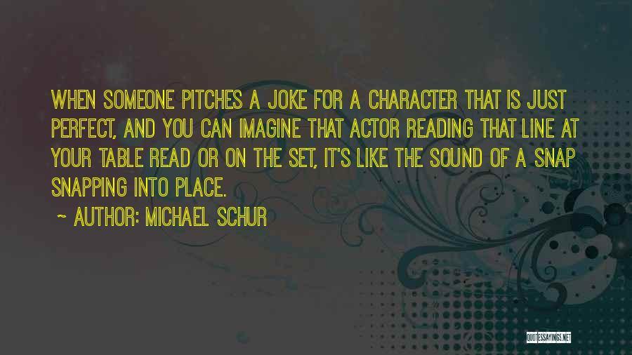 Imagine A Place Quotes By Michael Schur