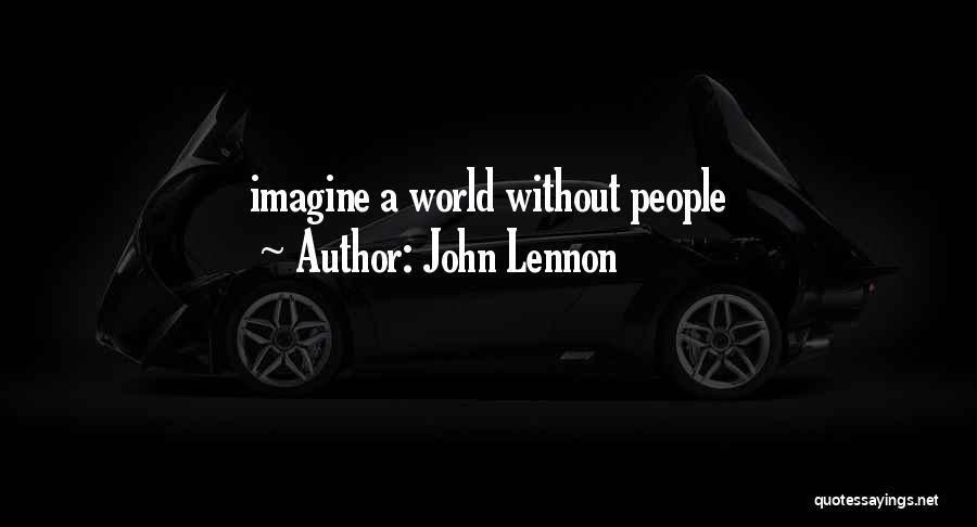 Imagine By John Lennon Quotes By John Lennon