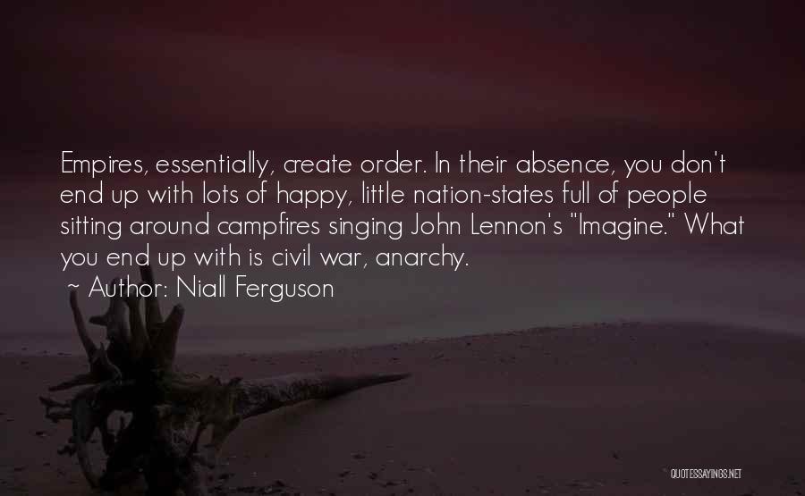 Imagine By John Lennon Quotes By Niall Ferguson