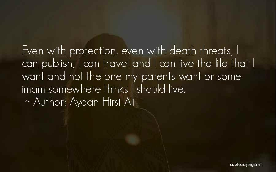Imam Ali A.s Quotes By Ayaan Hirsi Ali