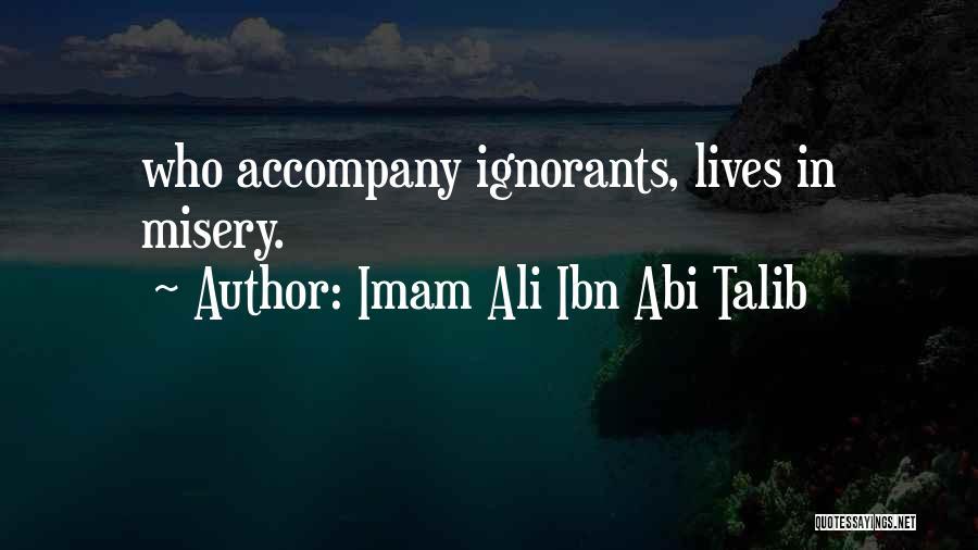 Imam Ali A.s Quotes By Imam Ali Ibn Abi Talib