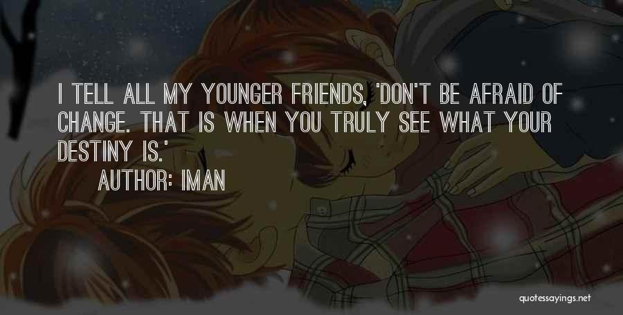 Iman Quotes 1002515