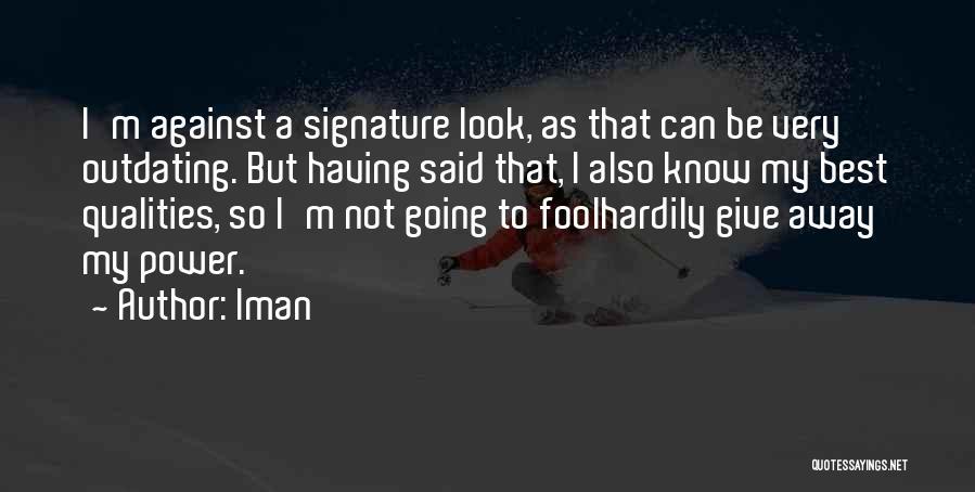 Iman Quotes 1223389