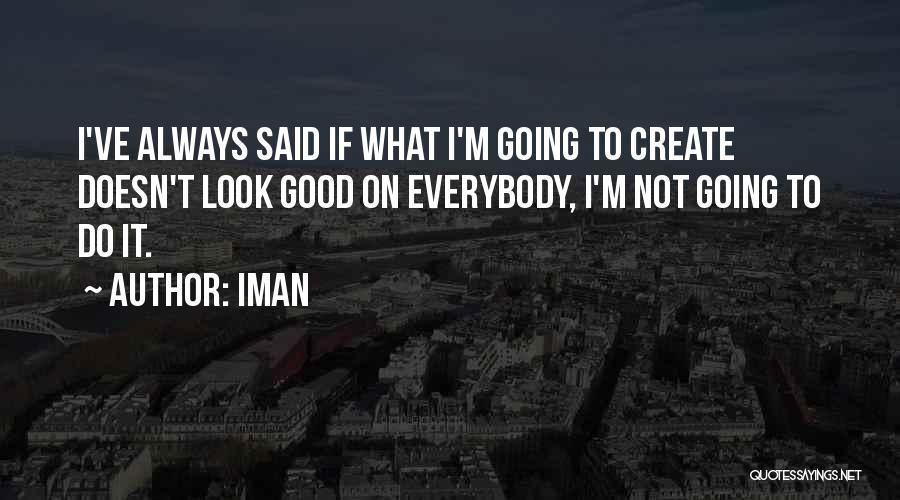 Iman Quotes 2048291