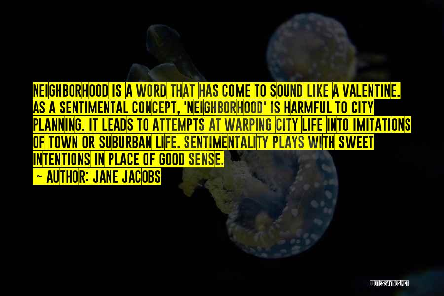 Imitations Of Life Quotes By Jane Jacobs