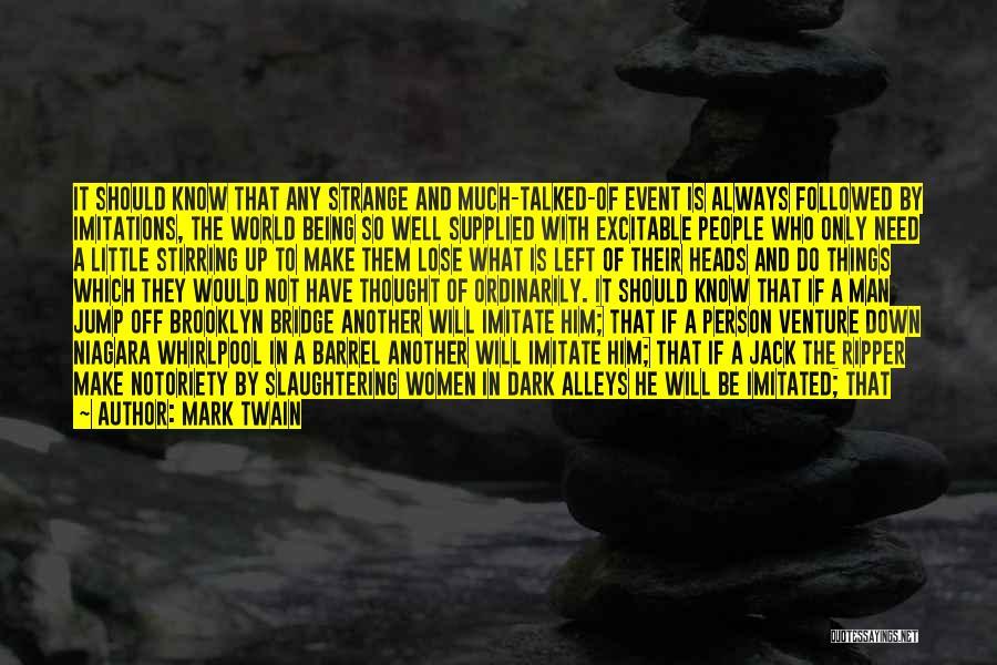 Imitations Of Life Quotes By Mark Twain