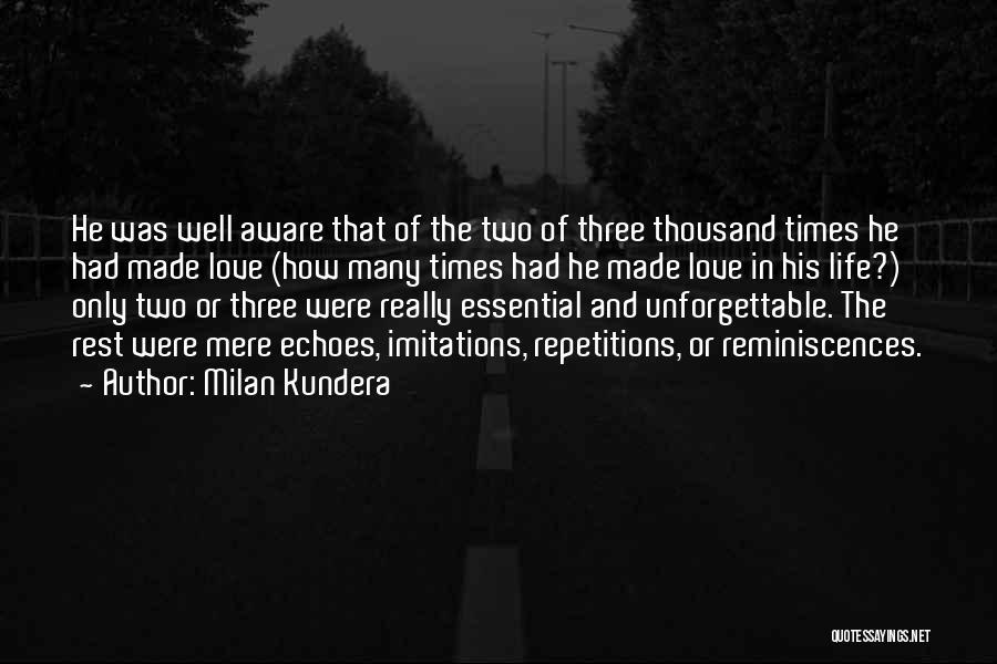 Imitations Of Life Quotes By Milan Kundera
