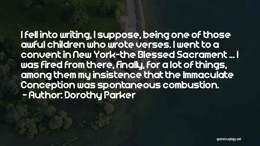 Immaculate Conception Quotes By Dorothy Parker