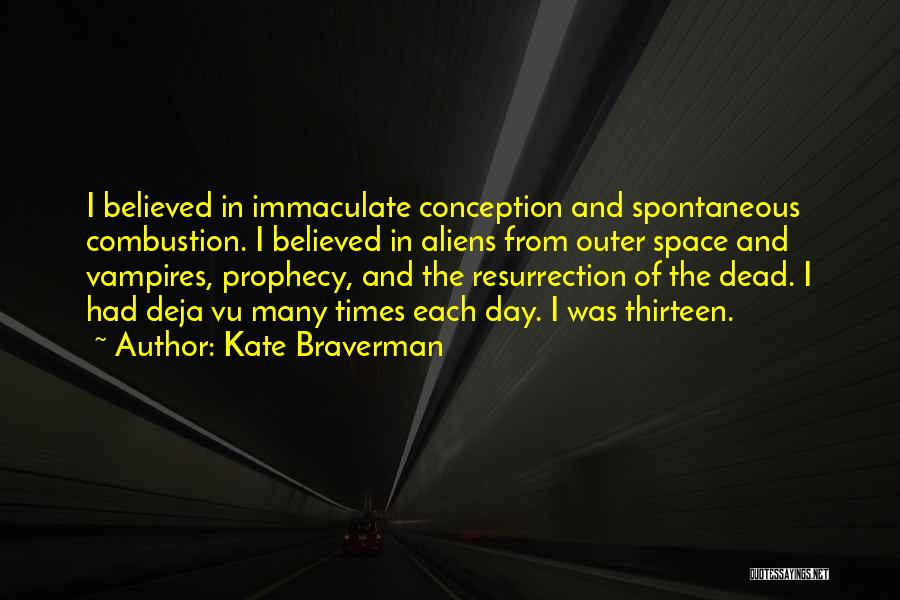 Immaculate Conception Quotes By Kate Braverman