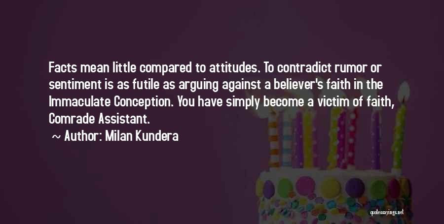Immaculate Conception Quotes By Milan Kundera
