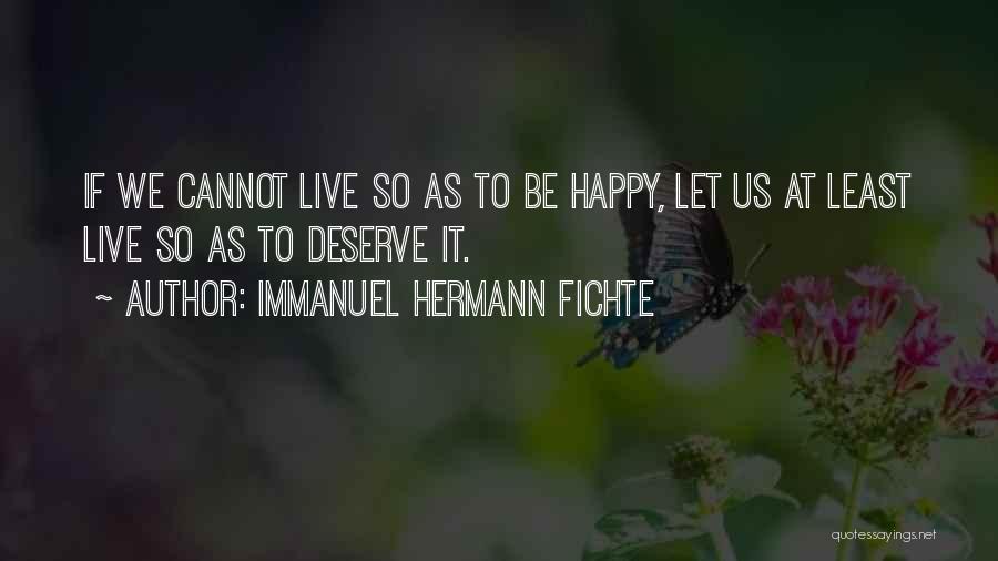 Immanuel Hermann Fichte Quotes 428352