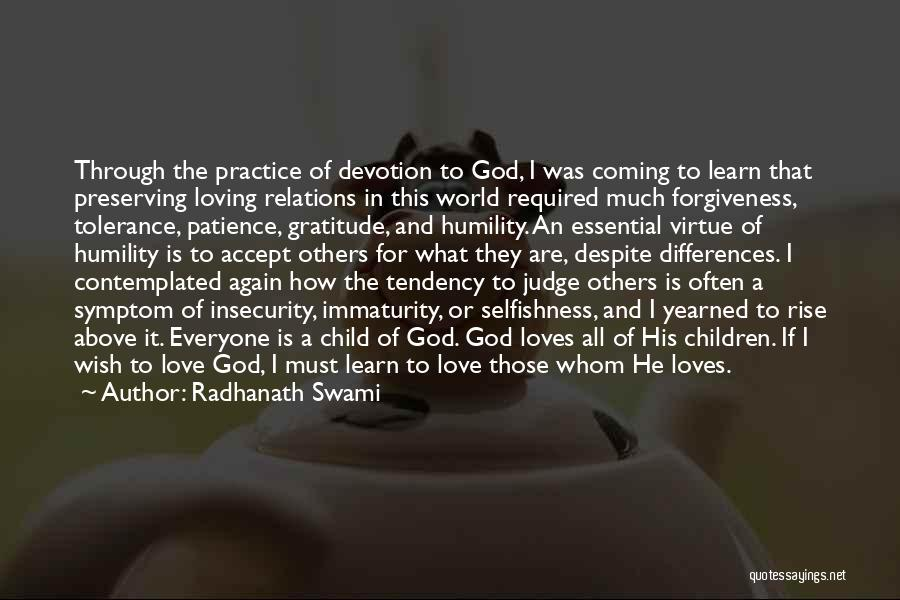 Immaturity In Love Quotes By Radhanath Swami
