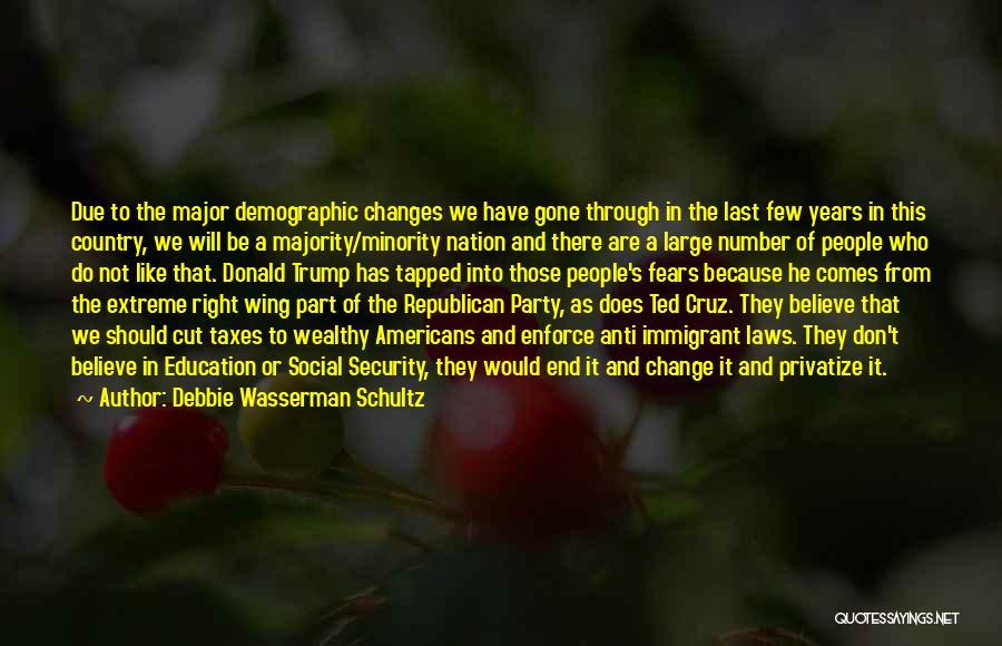 Immigrant Education Quotes By Debbie Wasserman Schultz
