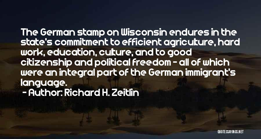 Immigrant Education Quotes By Richard H. Zeitlin