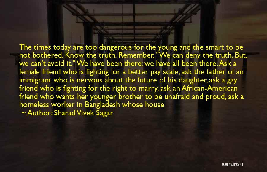 Immigrant Education Quotes By Sharad Vivek Sagar
