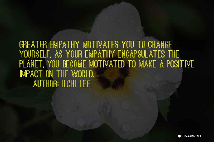 Impact On Inspirational Quotes By Ilchi Lee