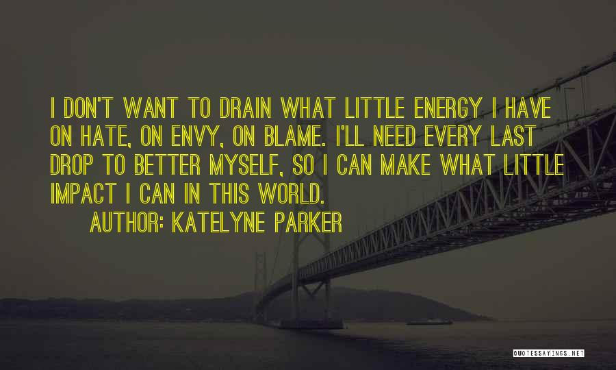 Impact On Inspirational Quotes By Katelyne Parker
