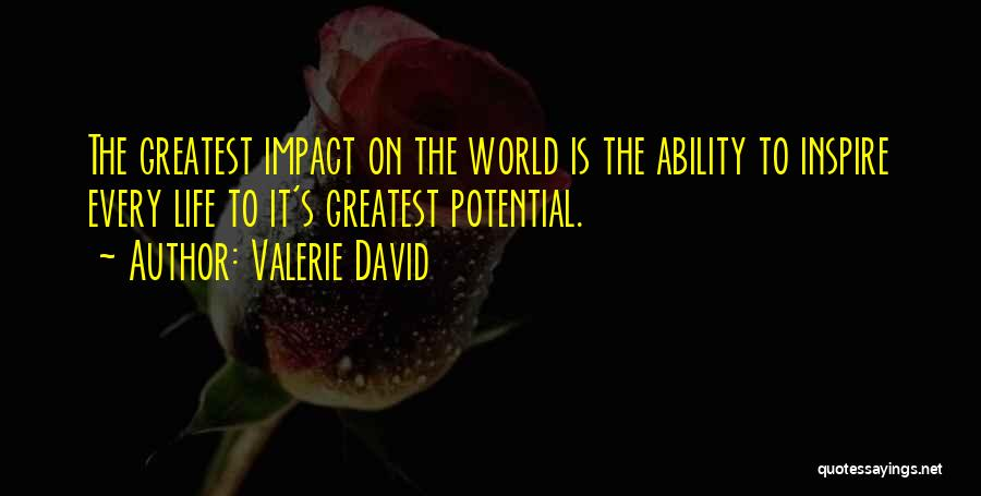 Impact On Inspirational Quotes By Valerie David