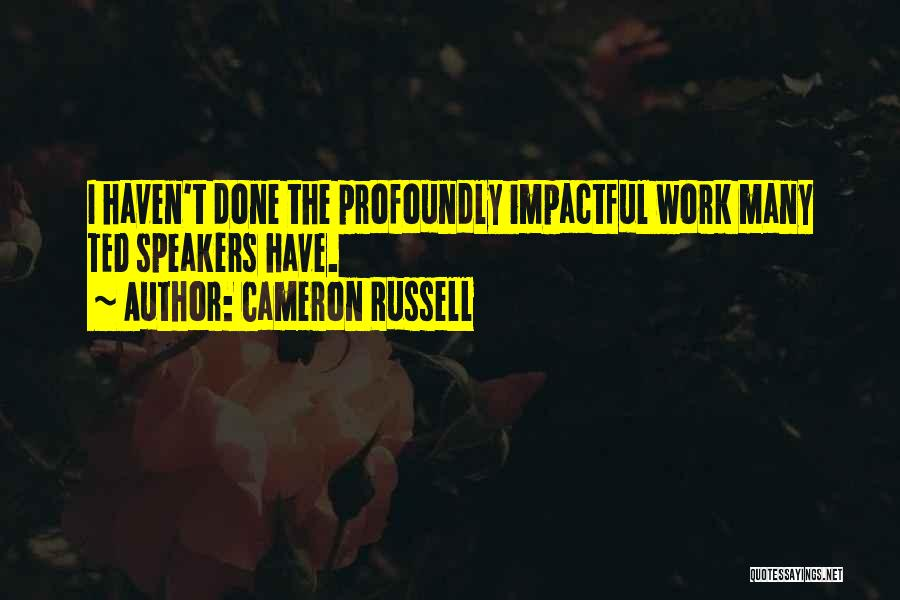Impactful Quotes By Cameron Russell