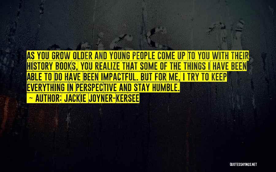 Impactful Quotes By Jackie Joyner-Kersee
