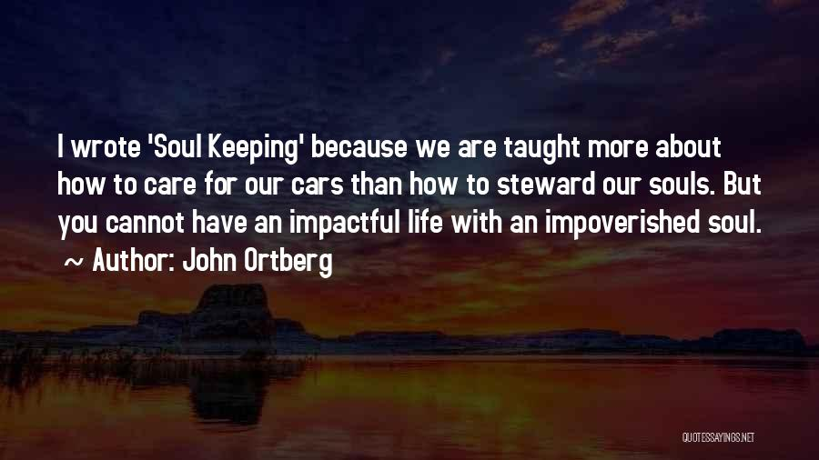 Impactful Quotes By John Ortberg
